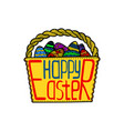 basket with easter eggs and a creative lettering vector image