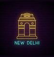 delhi gate neon sign light banner vector image