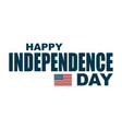 happy 4th of jule independence day american vector image vector image