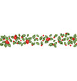 seamless border from christmas holly berry eps 10 vector image vector image