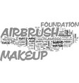 airbrush makeup text word cloud concept vector image vector image