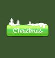 christmas green push-button vector image vector image