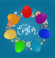 easter composition with eggs and handdrawn flowers vector image vector image