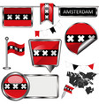 glossy icons with flag of amsterdam netherlands vector image vector image
