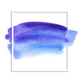 beautiful blue watercolor texture on white for vector image vector image