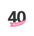 fortieth anniversary logo number 40 vector image vector image