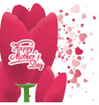 happy mothers day card pink tulip heart decoration vector image vector image