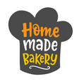 home made bakery logotype vector image
