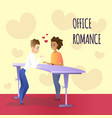 office romance between young man and woman at work vector image