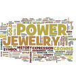 the power of jewelry text background word cloud vector image