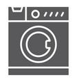 washing machine glyph icon electronic household vector image vector image