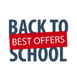 back to school logo or emblem sale and best vector image