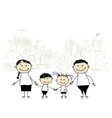 Happy family in the city Sketch for your design vector image vector image