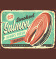 smoked salmon fish tin sign vector image vector image