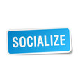 socialize square sticker on white vector image vector image