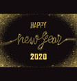 happy new year 2020 glitter and marble greeting vector image vector image