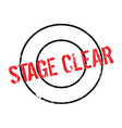 stage clear rubber stamp vector image vector image