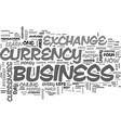 what makes the e currency exchange business so vector image vector image