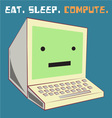 Eat Sleep Compute vector image vector image