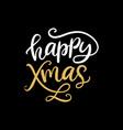 happy xmas christmas ink hand lettering phrase vector image vector image