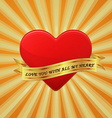 Heart with ribbon and phrase Love You With All My vector image