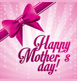 pink lettering happy mothers day bow decoration vector image