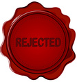 Rejected wax seal vector image vector image