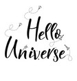 universe quote on background handwritten vector image