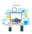 pay online concept on modern technology devices vector image vector image
