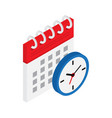 calendar and clock in isometric concept vector image vector image