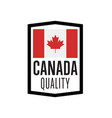 canada quality isolated label for products vector image vector image