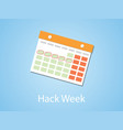hack week with calendar and marking with blue vector image vector image