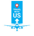 travel with us template travel agency poster or vector image