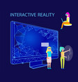 interactive reality people using gadgets vector image