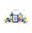 smart house technology concept people characters vector image vector image