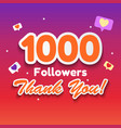 1000 followers thank you background for social vector image