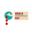 hemophilia day poster vector image