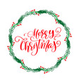 merry christmas calligraphy lettering text and a vector image vector image