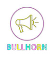 bullhorn round linear icon for volume regulation vector image