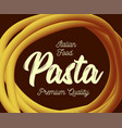 pasta traditional dish of italian cuisine vector image
