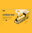 victorian era train isometric web page vector image vector image