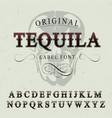 original tequila label font poster vector image vector image