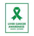 liver cancer awareness vector image