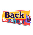 back to school sticker with colorful inscription vector image vector image