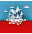 merry christmas on snow and mountain paper art vector image vector image