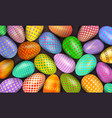 colorful decorated easter eggs as background vector image