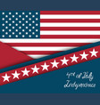 fourth of july independence day greeting card vector image