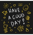 Have a good day vector image