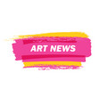 art-news-pink vector image vector image