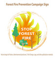 forest fire prevention campaign sign and concept l vector image vector image